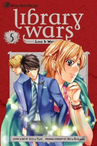 Library Wars: Love & War, Vol. 5 - 'Hiro Arikawa',  'Kiiro Yumi'