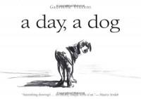 A Day, a Dog - Gabrielle Vincent