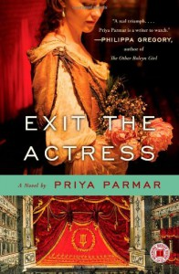Exit the Actress - Priya Parmar