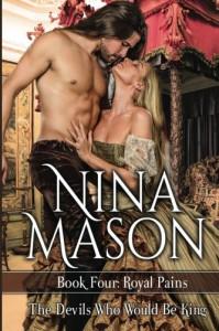 The Devils Who Would Be King (Royal Pains) (Volume 4) - Nina Mason