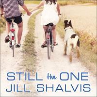 Still the One: Animal Magnetism, Book 6 - Jill Shalvis, Karen White
