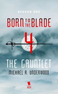 The Gauntlet - Underwood Michael