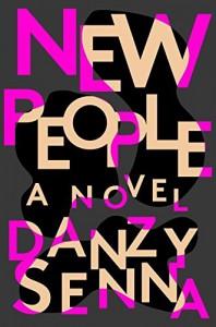 New People - Danzy Senna