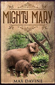 Mighty Mary - Max Davine