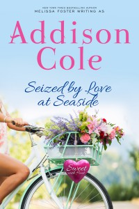 Seized by Love at Seaside (Sweet with Heat: Seaside Summers) - Addison Cole