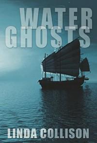 Water Ghosts - Linda Collison