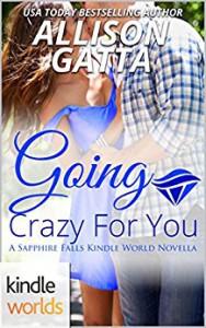 Going Crazy for You - Allison Gatta