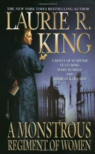 A Monstrous Regiment of Women (Mary Russell #2) - Laurie R. King