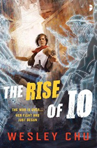 The Rise of Io - Wesley Chu