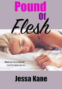 Pound of Flesh - Jessa Kane