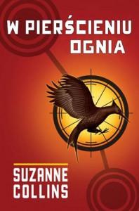 W pierścieniu ognia (Igrzyska śmierci, #2) - Suzanne  Collins, Piotr Budkiewicz, Małgorzata Hesko-Kołodzińska