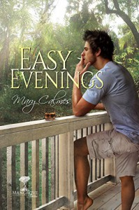 Easy Evenings (Mangrove Stories Book 4) - Mary Calmes