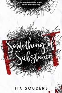 Something of Substance - J.A. Souders