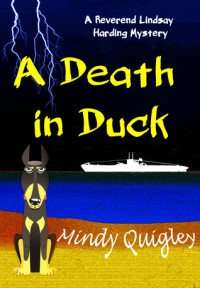A Death in Duck - Mindy Quigley