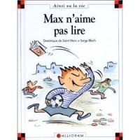 Max n'aime pas lire - Dominique de Saint Mars, Serge Bloch