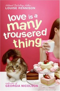 Love is a Many Trousered Thing - Louise Rennison