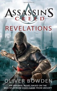 Assassin's Creed: Revelations - Oliver Bowden