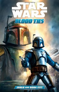 Star Wars: Blood Ties - A Tale of Jango and Boba Fett - Tom    Taylor