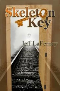 Skeleton Key  - Jeff LaFerney