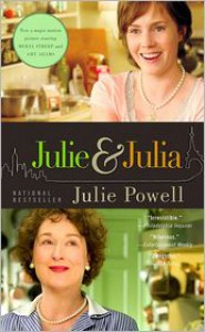 Julie and Julia: My Year of Cooking Dangerously -