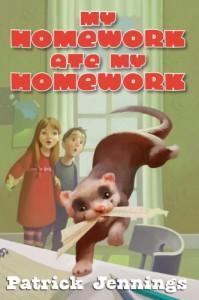 My Homework Ate My Homework - Patrick Jennings