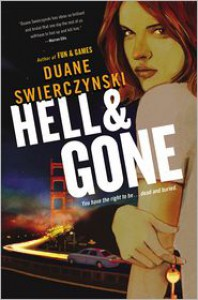 Hell and Gone - Duane Swierczynski