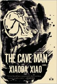 The Cave Man - Xiaoda Xiao
