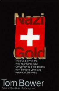 Nazi Gold - Tom Bower
