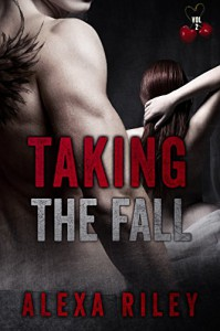Taking the Fall: Vol 2 - Alexa Riley, Aquila Editing