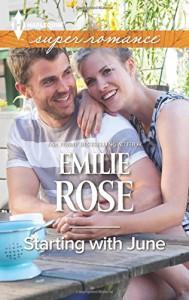 Starting with June (Harlequin Superromance) - Emilie Rose