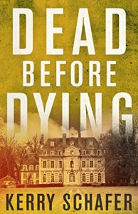 Dead Before Dying - Kerry Schafer