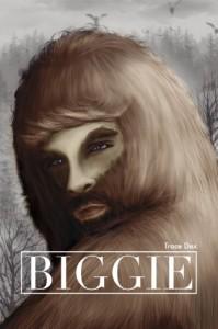 Biggie (Bigfoot, Paranormal, Monster, MF, Erotica) - Trace Dex