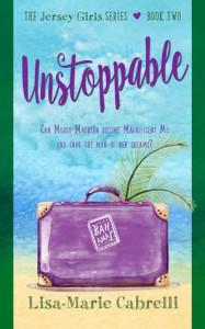 Unstoppable (Jersey Girls Book 2) - Lisa-Marie Cabrelli