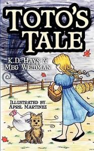 Toto's Tale - K.D. Hays, Meg Weidman, April Martinez