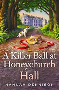 A Killer Ball at Honeychurch Hall - Hannah Dennison
