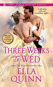 Three Weeks To Wed (The Worthingtons) - Ella Quinn