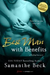 Best Man with Benefits - Samanthe Beck
