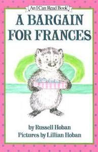 A Bargain for Frances - Russell Hoban, Lillian Hoban