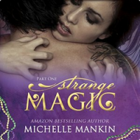 Strange Magic  - Michelle Mankin, Kai Kennicott, Wen  Ross