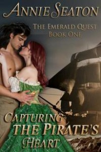 Capturing the Pirate's Heart - Annie Seaton