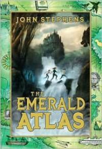 The Emerald Atlas (Books of Beginning Series #1) -