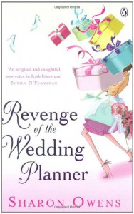 Revenge of the Wedding Planner - Sharon Owens