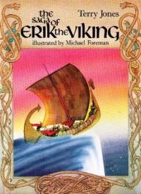 SAGA OF ERIK THE VIKING - Terry Jones
