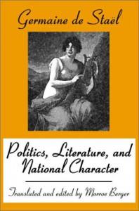 Politics, Literature, and National Character - Anne-Louise-Germaine de Staël