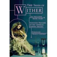 The Seeds of Wither - Lauren DeStefano