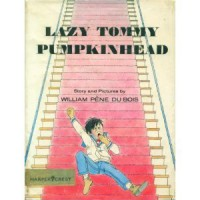 Lazy Tommy Pumpkinhead - William Pène du Bois