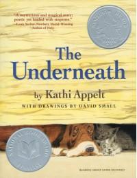 The Underneath - Kathi Appelt, David Small