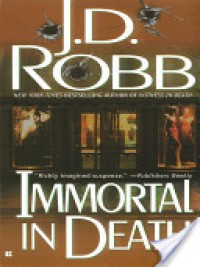 Immortal in Death - 'J. D. Robb',  'Nora Roberts'
