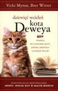Dziewięć wcieleń kota Deweya - Vicki Myron, Bret Witter