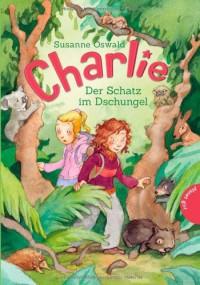 Charlie 01: Charlie , Der Schatz im Dschungel - Susanne Oswald